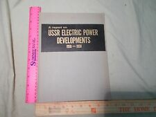 USSR Electric Power Developments 1958-1959  Electricity Russia Soviet Union