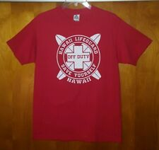 HAWAII Lifeguard ~ OFF DUTY ~ Save Yourself ~ Uni sex Red T-Shirt Men's Size M