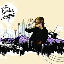 The Rocket Summer, Do You Feel, Excellent