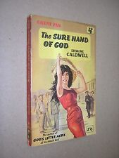 THE SURE HAND OF GOD. ERSKINE CALDWELL. 1960. 1st GREAT PAN PAPERBACK EDITION