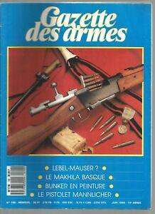GAZETTE DES ARMES N°190 MAKHILA BASQUE / PISTOLET MANNLICHER / BUNKER PEINTURE