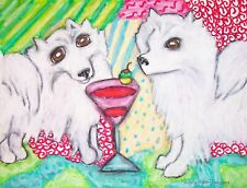 American Eskimo Dog Drinking a Martini Pop Folk Vintage Art 8x10 Signed Print