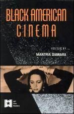 Black American Cinema (Afi Film Readers) by