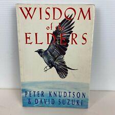 Wisdom of the Elders by Peter Knudtson & David Suzuki (Large Paperback Book)