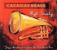 CANADIAN BRASS - HIGH SOCIETY: JAZZ MASTERPIECES FROM THE DIXIELAND ERA (NEW CD)