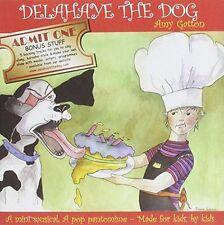Amy Gatton - Delahaye the Dog [CD]