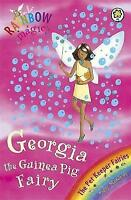 Georgia The Guinea Pig Fairy: The Pet Keeper Fairies Book 3 (Rainbow Magic), Mea