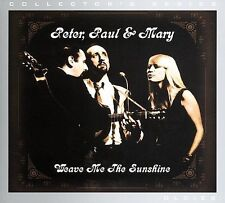 Peter Paul and Mary : Weave Me The Sunshine (Rm) CD