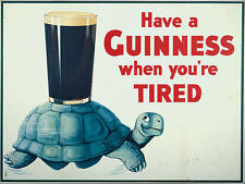 HAVE A GUINNESS WHEN YOU'RE TIRED RETRO VINTAGE POSTER