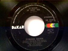"""TYRONE DAVIS """"I WISH IT WAS ME / YOU DON'T HAVE TO BEG ME TO STAY"""" 45 MINT"""