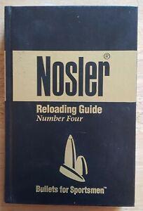 NOSLER RELOADING GUIDE NUMBER FOUR - HARDCOVER BOOK