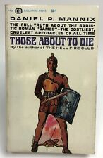 THOSE ABOUT TO DIE Daniel P. Mannix BALLANTINE Historical
