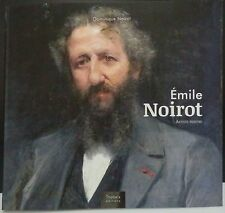 Emile NOIROT, Biographie illustrée (sortie dec. 2015)