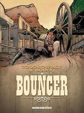 Bouncer: By Jodorowsky, Alejandro Boucq, Francois