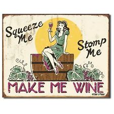Sign - Ephemera - Squeeze Me Make Me Wine Wall Art Home Decor Picture Gift