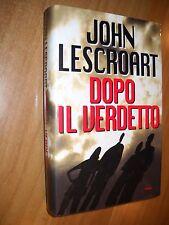 LIBRO - DOPO IL VERDETTO - J. LESCROART - MONDOLIBRI 2000 - NUOVO - 8 -