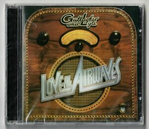 Gallagher & Lyle - Love On The Airways (2004) - NEW & SEALED