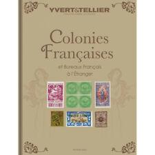 Catalogue Yvert timbres de colonies Françaises 2022.