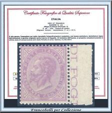 1863 Italia Regno DLR 60 cent. lilla Londra n. L21 Certificato Nuovo Integro **