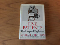 Five Patients The Hospital Explained by Michael Crichton 1970 1st Edition