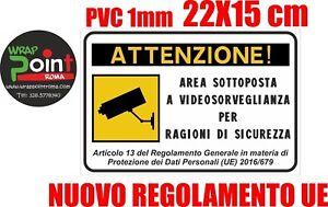 CARTELLO TARGA AREA VIDEOSORVEGLIATA SOTTOPOSTA A VIDEOSORVEGLIANZA CM 22x15