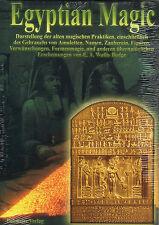 EGYPTIAN MAGIC - Ägyptische Magie mit E.A. Wallis Budge BUCH - NEU