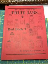A Collector's Guide to Old Fruit Canning Jars Red Book #9 Douglas M Leybourne