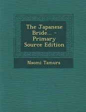 The Japanese Bride... by Tamura, Naomi -Paperback