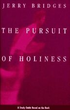 The Pursuit of Holiness: A Study Guide Based on th