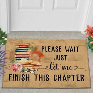 Welcome Home Doormat Please Wait Just Let Me Finish This Chapter Mat