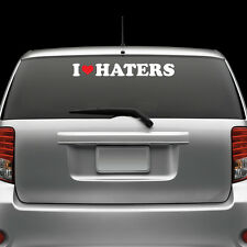 I Love Haters Windshield Sticker Die Cut Decal Adhesive Vinyl Large jdm  3 #2
