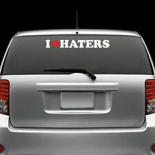 I Love Haters Windshield Sticker Die Cut Decal Adhesive Vinyl Large jdm  3 #2