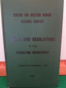 Chicago and Western Indiana Railroad Company Rules and Regulations Book - 1955