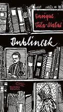 Dublinesk von Enrique Vila-Matas (2013, Gebundene Ausgabe)