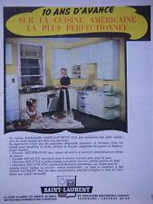 PUBLICITÉ DE PRESSE 1950 CUISINE AMÉRICAINE SAINT-LAURENT - ADVERTISING