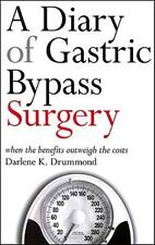 A Diary of Gastric Bypass Surgery: When the Benefits Outweigh the Costs by Drum