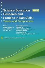 Science Education Research Practice in East Asia Trends  by Lin Huann-Shyang