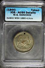 (1844) - Icg Au50 Details W.S. Hancock Civil War Token! #B23865