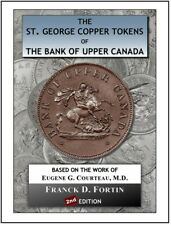 The St. George Tokens of the Bank of Upper Canada 1850-1857 (2nd Ed. / 2018)