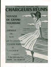 Publicité ancienne Compagnie maritime chargeurs réunis 1951 issue de magazine
