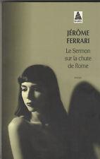 Jérôme Ferrari - Le Sermon sur la chute de Rome - Goncourt 2012.