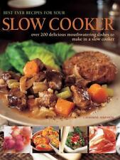 Best Ever Recipes for Your Slow Cooker: Over 200 Delicious Mouthwatering Dishes