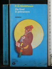 ZIO FRED IN PRIMAVERA. Wodehouse. Mondadori.
