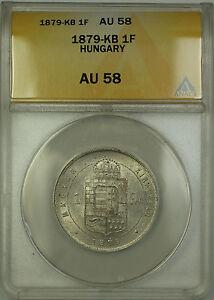 1879-KB Hungary 1 Forint Silver Coin ANACS AU-58