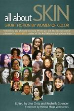All about Skin : Short Fiction by Women of Color (2014, Paperback)