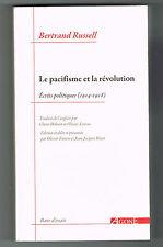 BERTRAND RUSSELL - LE PACIFISME ET LA RÉVOLUTION - LIVRE NEUF