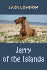 Jerry of the Islands by London, Jack -Paperback