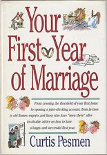 Your First Year of Marriage by Curtis Pesmen