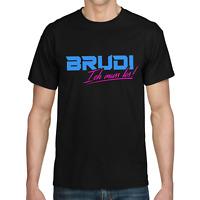 BRUDI Ich muss los Bro Bruder Brother Sprüche Roller Rap Spaß Comedy Fun T-Shirt