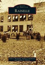 Rainelle: By Browning, Joan C. Pendleton, Andrea J. Shelton, Autumn G.